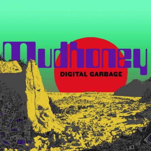 Mudhoney: Zehntes Album im September