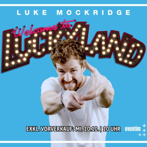 Luke Mockridge – mit Luckyland 2019 auf Tour