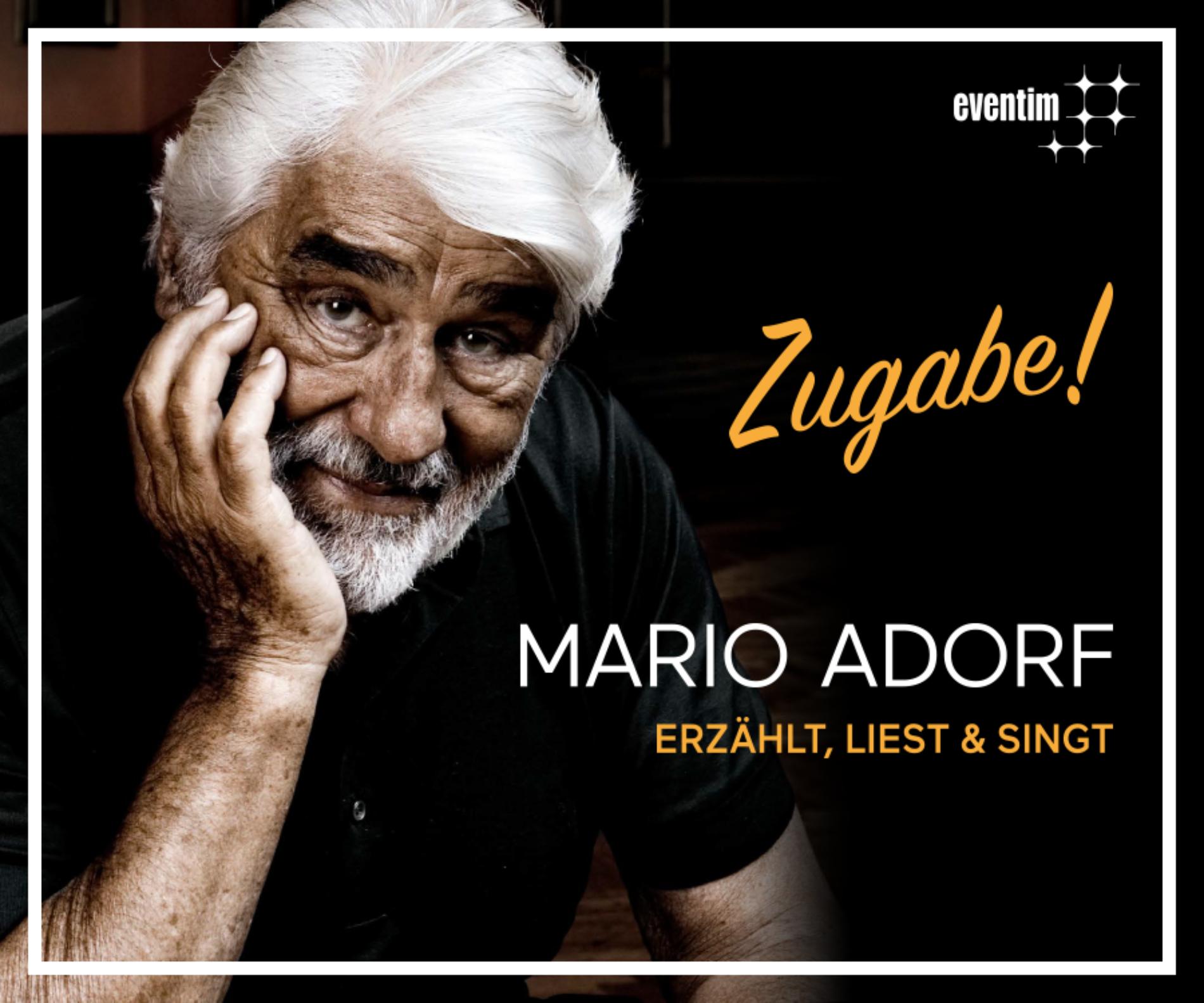 """Mario Adorf – """"Zugabe!"""""""